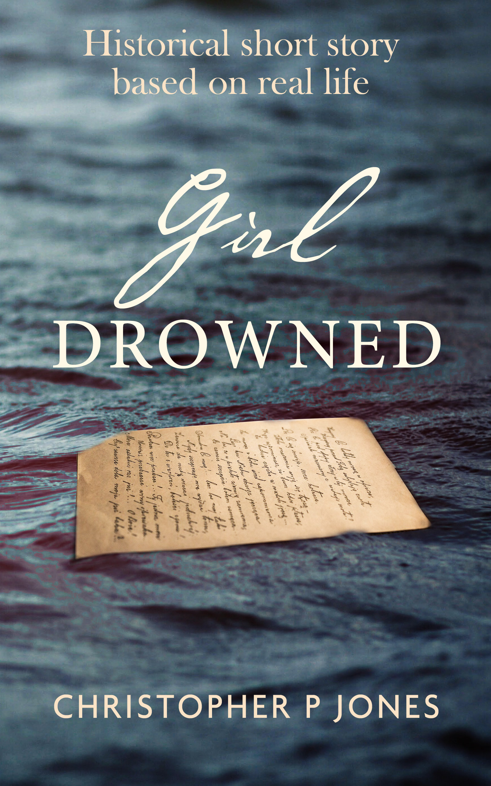 Girl Drowned short story by Christopher P Jones