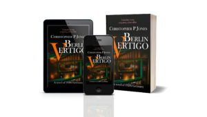 Berlin Vertigo novel by Christopher P Jones