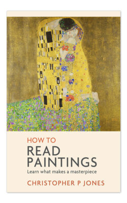 How to Read Paintings by Christopher Jones