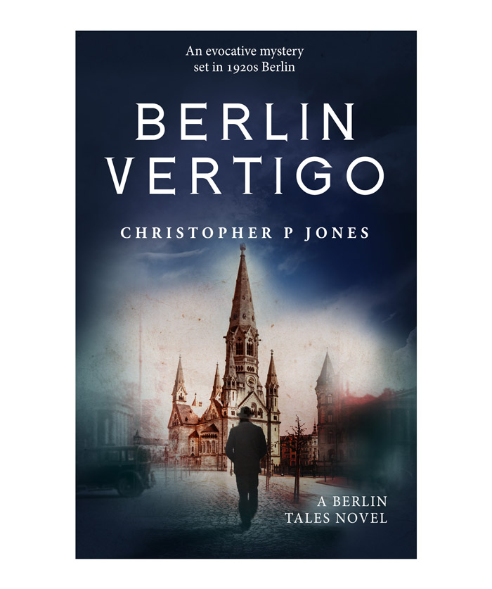Berlin Vertigo, historical fiction set in 1920s Germany