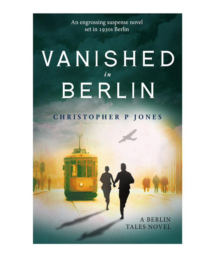 Vanished in Berlin, historical fiction set in 1930s Germany